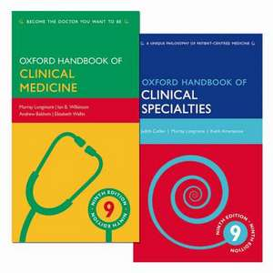 Pack of Oxford Handbook of Clinical Medicine 9e and Oxford Handbook of Clinical Specialties 9e