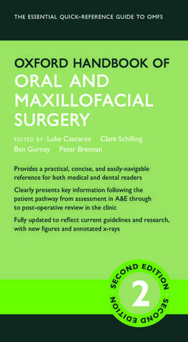 Oxford Handbook of Oral and Maxillofacial Surgery de Luke Cascarini