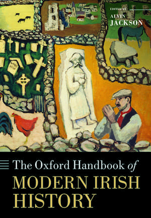 The Oxford Handbook of Modern Irish History