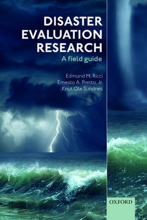 Disaster Evaluation Research: A field guide de Edmund M. Ricci