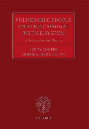 Vulnerable People and the Criminal Justice System