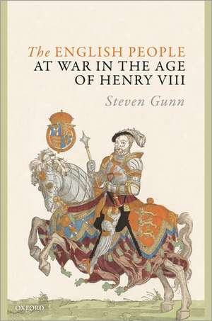 The English People at War in the Age of Henry VIII