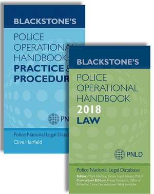 Blackstone's Police Operational Handbook 2018: Law & Practice and Procedure Pack
