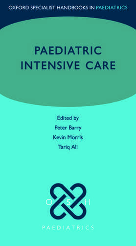 Paediatric Intensive Care de Peter Barry
