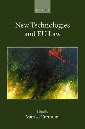 New Technologies and EU Law de Marise Cremona
