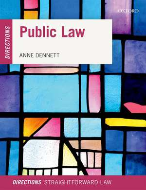 Public Law Directions de Anne Dennett