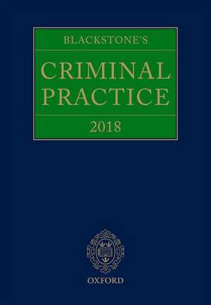 Blackstone's Criminal Practice 2018