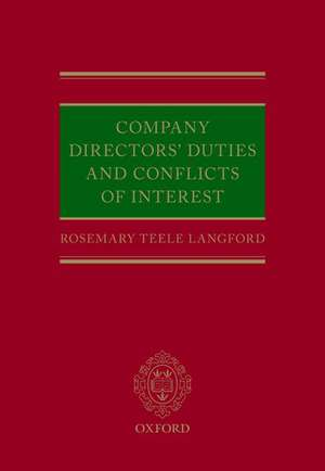 Company Directors' Duties and Conflicts of Interest de Rosemary Teele Langford