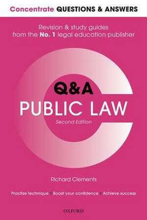Concentrate Questions and Answers Public Law: Law Q&A Revision and Study Guide de Richard Clements