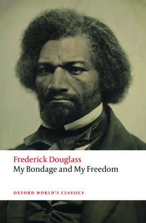 My Bondage and My Freedom imagine