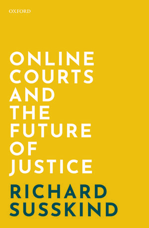 Online Courts and the Future of Justice imagine