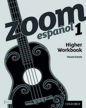 Zoom español 1 Higher Workbook