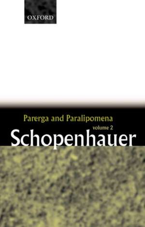 Parerga and Paralipomena: Volume 2: Short Philosophical Essays
