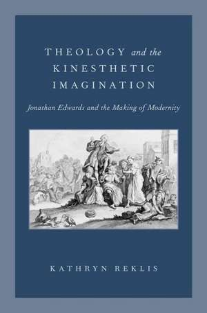Theology and the Kinesthetic Imagination