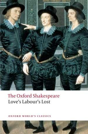 Love's Labour's Lost: The Oxford Shakespeare de William Shakespeare