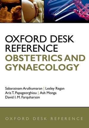 Oxford Desk Reference: Obstetrics and Gynaecology
