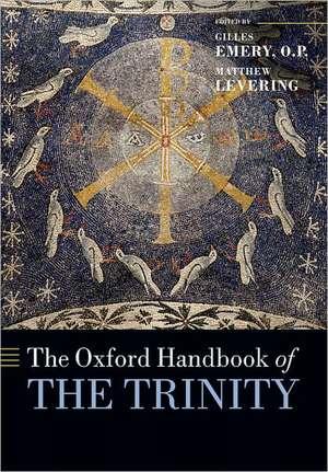 The Oxford Handbook of the Trinity de Gilles Emery, O. P.