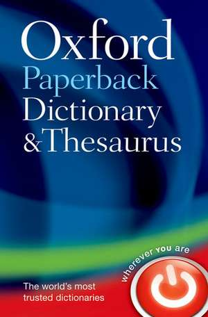 Oxford Paperback Dictionary & Thesaurus imagine