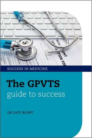 The GPVTS Guide to Success