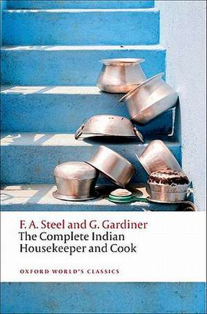 The Complete Indian Housekeeper and Cook de Flora Annie Steel
