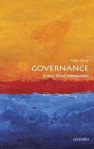Governance: A Very Short Introduction de Mark Bevir