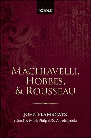 Machiavelli, Hobbes, and Rousseau