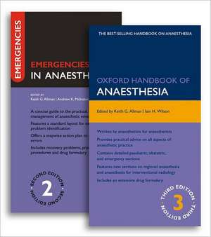 Oxford Handbook of Anaesthesia Third Edition and Emergencies in Anaesthesia Second Edition Pack de Keith Allman