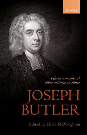 Joseph Butler: Fifteen Sermons and other writings on ethics