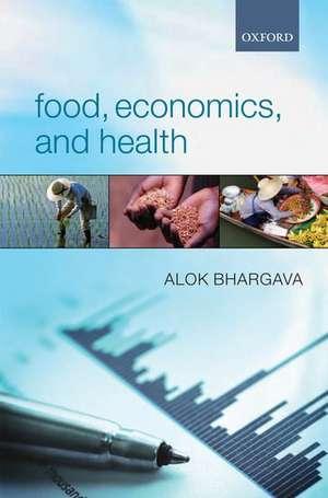 Food, Economics, and Health