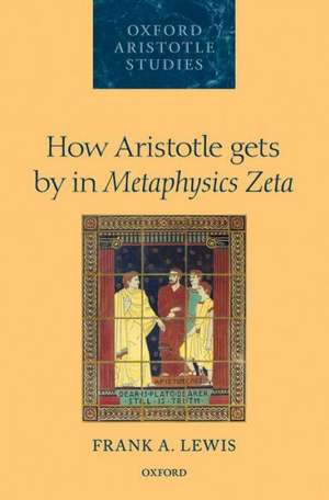 How Aristotle Gets by in Metaphysics Zeta