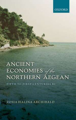 Ancient Economies of the Northern Aegean