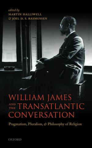 William James and the Transatlantic Conversation