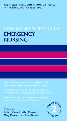Oxford Handbook of Emergency Nursing de Robert Crouch OBE