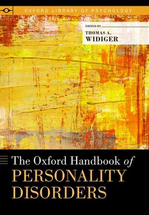 The Oxford Handbook of Personality Disorders de Thomas Widiger