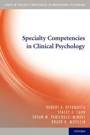 Specialty Competencies in Clinical Psychology