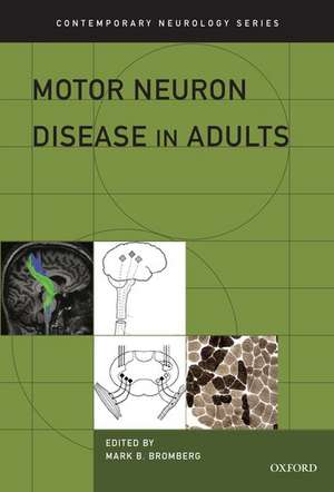 Motor Neuron Disease in Adults