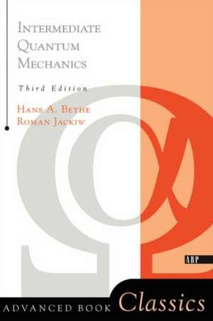 Intermediate Quantum Mechanics: Third Edition de Roman Jackiw