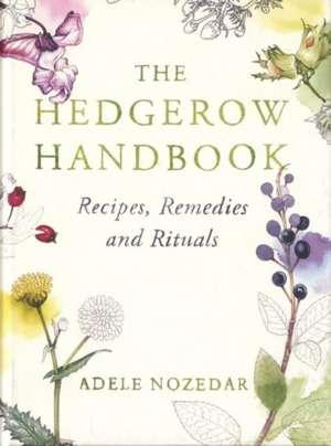 The Hedgerow Handbook imagine
