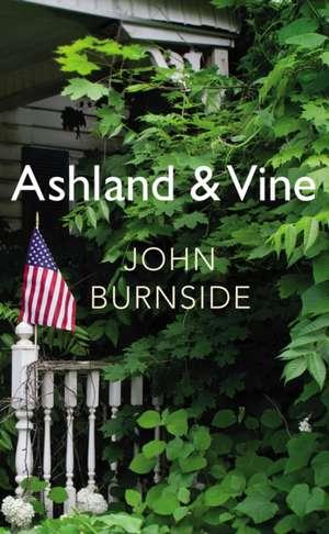 Ashland & Vine de John Burnside