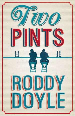 Doyle, R: Two Pints de Roddy Doyle
