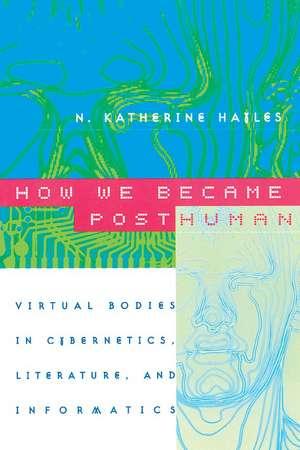 How We Became Posthuman imagine