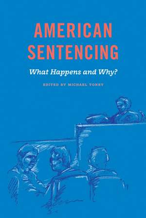 Crime and Justice, Volume 48 – American Sentencing de Michael Tonry