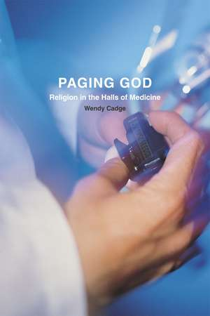 Paging God – Religion in the Halls of Medicine