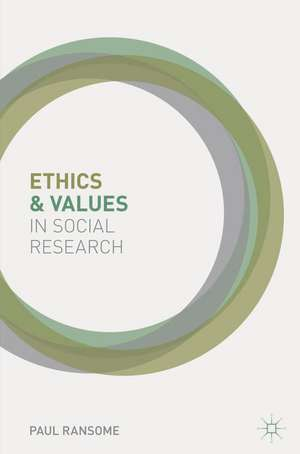 Ethics and Values in Social Research imagine