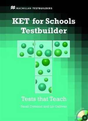 KET for Schools (KET4S) Testbuilder Student's Book with Audi