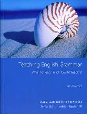 Teaching English Grammar de Jim Scrivener