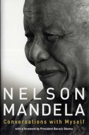 Mandela, N: Conversations with Myself
