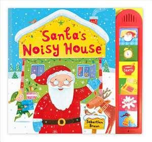Santa's Noisy House