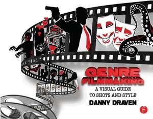 Genre Filmmaking de Danny Draven