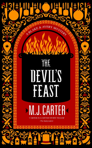 The Devil's Feast: The Blake and Avery Mystery Series (Book 3) de M. J. Carter
